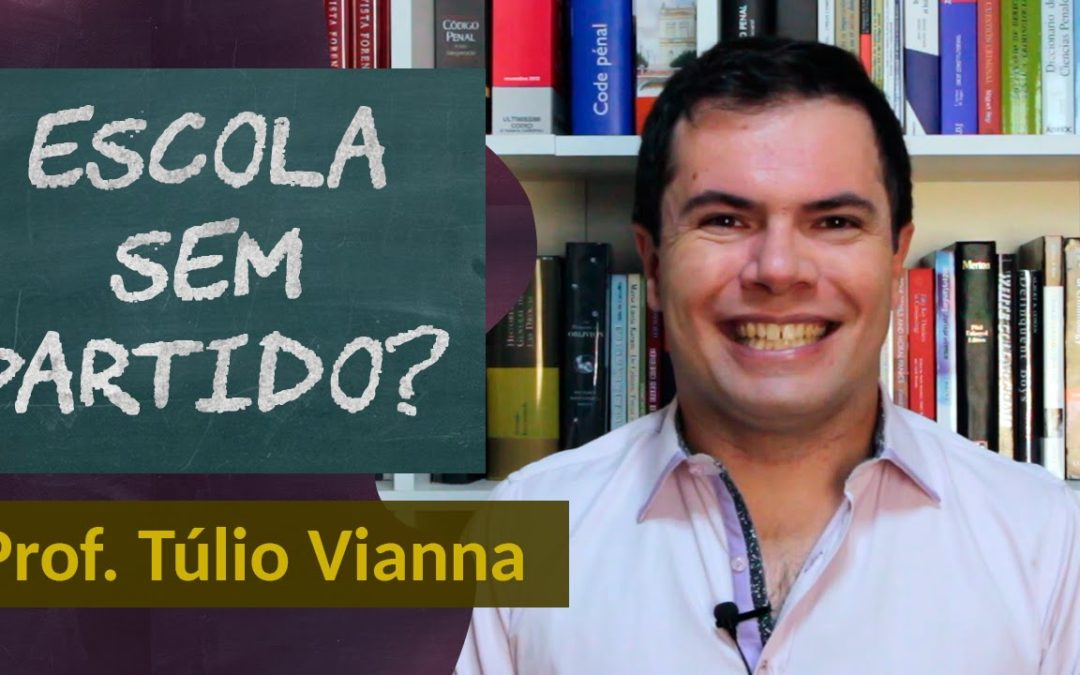 Escola sem Partido – Projeto de lei do Sen. Magno Malta – Prof. Túlio Vianna (Direito – UFMG) – YouTube