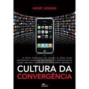 Capa do livro Cultura da Convergência de Henry Jenkins