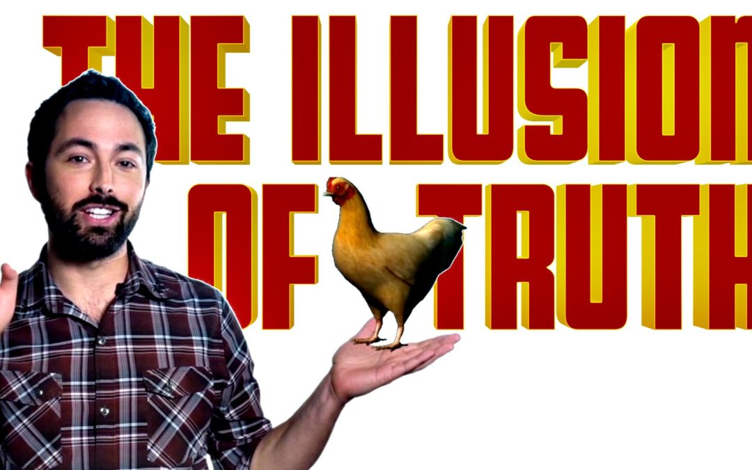 The Illusion of Truth – YouTube
