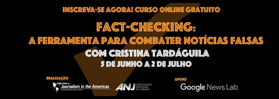 Curso de Fact-Checking: a ferramenta para combater notícias falsas